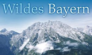 Wildes Bayern - Mischung
